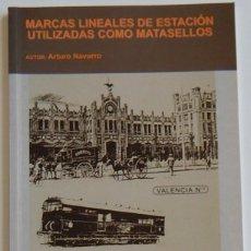 Sellos: ARTURO NAVARRO - MARCAS LINEALES DE ESTACIÓN UTILIZADAS COMO MATASELLOS. Lote 219264141
