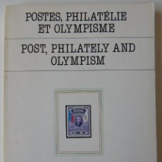 Sellos: POSTES, PHILATÉLIE ET OLYMPISME I - POST, PHILATELY AND OLYMPISM I / COMITÉ INTERNATIONAL OLYMPIQUE. Lote 219264836