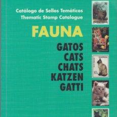 Sellos: CATALOGO TEMATICO DE FAUNA.- GATOS PRIMERA EDICIÓN. Lote 220953513