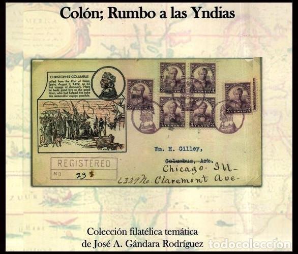 COLON RUMBO A LAS YNDIAS. COLECCION. FILATELIA. TEMATICA. JOSE A. GANDARA RODRIGUEZ. SELLOS. NUEVO. (Filatelia - Sellos - Catálogos y Libros)