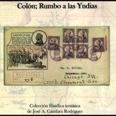 Sellos: COLON RUMBO A LAS YNDIAS. COLECCION. FILATELIA. TEMATICA. JOSE A. GANDARA RODRIGUEZ. SELLOS. NUEVO.. Lote 221263272