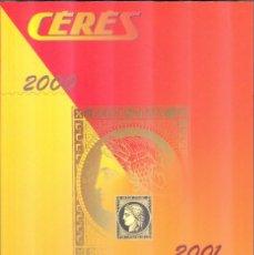 Sellos: CATALOGUE CERES 2000-2001 TIMBRES-POSTE DE FRANCE - 58 EDITION. Lote 221295700