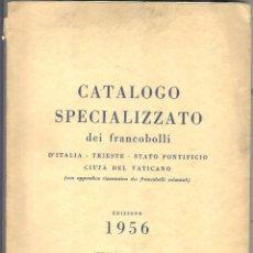Sellos: EDOARDO PERGOLESI - 1956 - CATALOGO SPECILIZZATO DEL FRANCOBOLLI ITALIA - TRIESTE - STATO PONTIFICIO. Lote 221722836