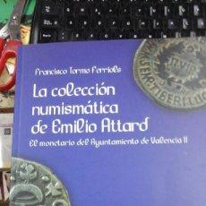 Sellos: LA COLECCION NUMISMATICA DE EMILIO ATTARD. EL MONETARIO DEL AYUNTAMIENTO DE VALENCIA II (VALENCIA, 2. Lote 221951696