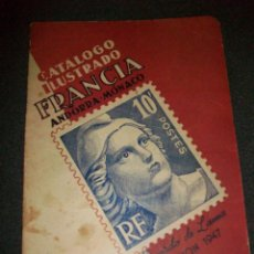 Sellos: CATALOGO ILUSTRADO DE SELLOS 1947 FRANCIA ANDORRA MONACO RICARDO LAMA. Lote 221969668