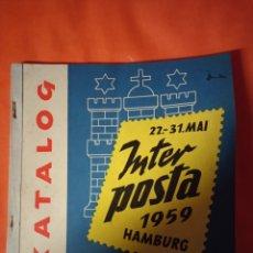 Sellos: CATÁLOGO INTER POSTA HAMBURG 1959. Lote 222174450