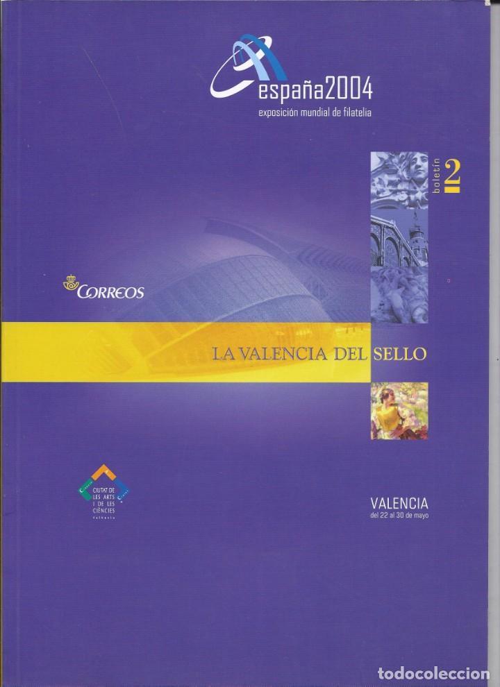 CATALOGO EXPOSICIÓN MUNDIAL DE FILATELIA ESPAÑA 2004 LA VALENCIA DEL SELLO (Filatelia - Sellos - Catálogos y Libros)