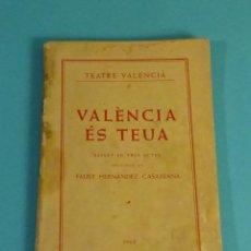 Francobolli: VALÈNCIA ÉS TEUA. SAINET EN 3 ACTES. FAUST HERNÁNDEZ-CASAJUANA. TEATRE VALENCIÀ. 1962. Lote 224064178