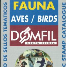 Sellos: CATÁLOGO DOMFIL FAUNA AVES AÑO 1999 NUEVO. Lote 224161550