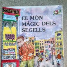 Francobolli: EL MON MAGIC DELS SEGELLS , PRIMERA EDICIÓN EN CATALÁN , 2002 , PILARIN BAYES. Lote 224231200