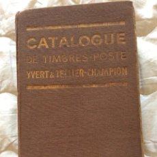 Sellos: CATALOGUE DE TIMBRES - POSTE, 1937. EDITADO POR YVERT & TELLER, CHAMPION ( CATÁLOGO MUNDIAL ). Lote 225389000