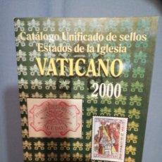 Sellos: CATÁLOGO UNIFICADO VATICANO 2000 EDIFIL. Lote 225826220