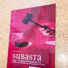 Sellos: CATÁLOGO SUBASTA DE FILATELIA EXPO GALERÍA 2011. Lote 225949107