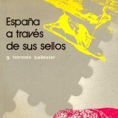 Sellos: GONZALO TORRENTE BALLESTER. ESPAÑA A TRAVÉS DE SUS SELLOS - 1987. Lote 225952475