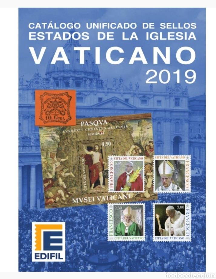 CATÁLOGO UNIFICADO EDIFIL DE SELLOS ESTADOS DE LA IGLESIA VATICANO 2019 - NUEVO (Filatelia - Sellos - Catálogos y Libros)