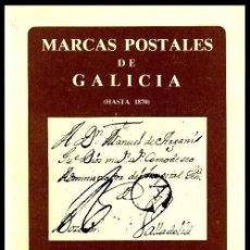 Sellos: EJEMPLAR DEDICADO NUMERADO Y FIRMADO. MARCAS POSTALES DE GALICIA. GARCIA PASCUAL. SELLOS. FILATELIA.. Lote 230650005