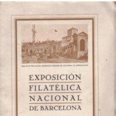 Sellos: EXPOSICIÓN FILATELICA NACIONAL DE BARCELONA 24 - 31 MAYO 1930 CATÁLOGO OFICIAL. Lote 231208145