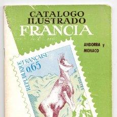 Sellos: CATÁLOGO ILUSTRADO FRANCIA ANDORRA Y MÓNACO 1972-73 RICARDO DE LAMA. Lote 233213260