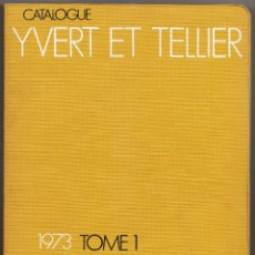 Sellos: CATALOGUE YVERT ET TELLIER 1973 TOME 1 TIMBRES DE FRANCE. Lote 233222370