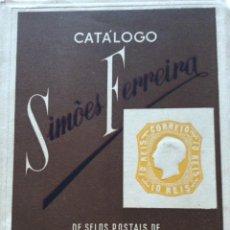 Francobolli: CATÁLOGO SIMÕES FERREIRA DE SELOS POSTAIS DE PORTUGAL E ULTRAMAR, AÑO 1955. EN PORTUGUÉS.. Lote 235990500