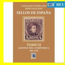 Sellos: CATÁLOGO ESPECIALIZADO SELLOS DE ESPAÑA SERIE BRONCE TOMO II SIGLO XX 1901-1939 ALFONSO XIII Y II RE. Lote 236784245