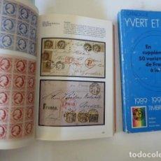 Sellos: CATALOGO SELLOS IVER TELLIER DE FRACIA 1990.Y CATALOGO ESPOCICION LONDON 80 CON SU ENTRADA,. Lote 238187595