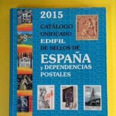 Sellos: EDIFIL CATALOGO UNIFICADO DE SELLOS DE ESPAÑA Y DEPENDENCIAS POSTALES 2015. Lote 238582450