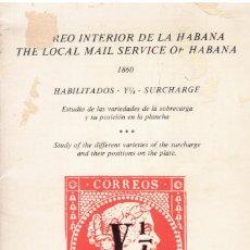 Sellos: CUBA CORREO INTERIOR DE LA HABANA 1860 HABILITADOS Y 1/4 IGNACIO PRATS 1983. Lote 242855290