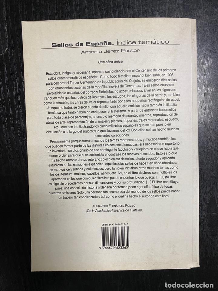 Sellos: SELLOS DE ESPAÑA ÍNDICE TEMÁTICO 2005. ANTONIO JEREZ PASTOR. ED. VERBUM BIBLIOTECA NUEVA MADRID 2005 - Foto 2 - 243839375