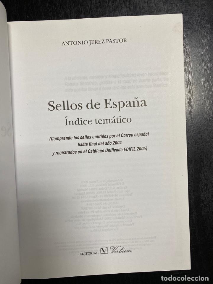 Sellos: SELLOS DE ESPAÑA ÍNDICE TEMÁTICO 2005. ANTONIO JEREZ PASTOR. ED. VERBUM BIBLIOTECA NUEVA MADRID 2005 - Foto 3 - 243839375