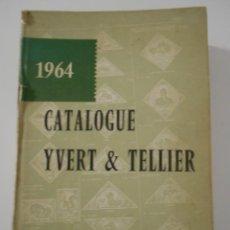 Sellos: CATALOGUE YVERT & TELLIER. TIMBRES D'OUTRE-MER. TOMO III. 1964. TAPA DURA. 1023 PAGINAS. EN FRANCES.. Lote 244388220