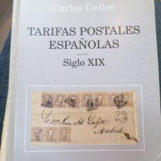 Francobolli: EDIFIL TARIFAS POSTALES ESPAÑOLAS SIGLO XIX - CARLOS CELLES. Lote 244991885