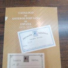 Francobolli: CATÁLOGO DE ENTERO POSTALES DE ESPAÑA 1873-1973 ANTONIO COTTER MAURIZ. Lote 247213050