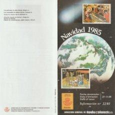 Selos: ESPAÑA. BOLETÍN-FOLLETO-INFORMACIÓN Nº 22/85. NAVIDAD 1985. ESPAÑA 2818/19.. Lote 226925630