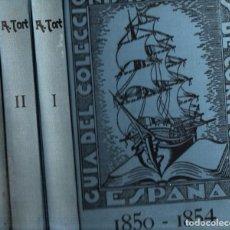 Francobolli: GUIA DEL COLECCIONISTA DE SELLOS DE CORREOS DE ESPAÑA 1850-1900 (REUS, 1935) TRES TOMOS. Lote 249345875