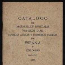 Sellos: CATALOGO DE MATASELLOS ESPECIALES 1940 - CON LOS SUPLEMENTOS PRIMERO Y SEGUNDO - 1940-57. Lote 249374655