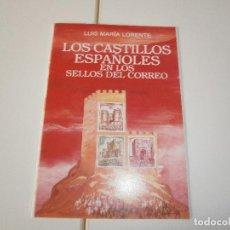 Francobolli: LOS CASTILLOS ESPAÑOLES EN LOS SELLOS DEL CORREO - LUIS MARIA LORENTE - REVISTA EJERCITO - 1992. Lote 252098815