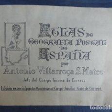 Selos: ATLAS DE GEOGRAFIA POSTAL DE ESPAÑA. OPOSICIONES A CORREOS. AÑO 1963.. Lote 252813290