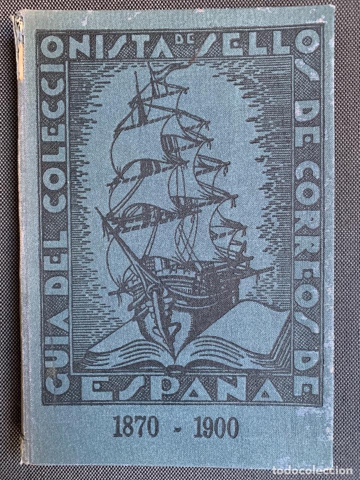 TORT, A. GUIA DEL COLECCIONISTA DEL SELLO DE CORREOS. ESPAÑA TOMO III.1870-1900. (Filatelia - Sellos - Catálogos y Libros)