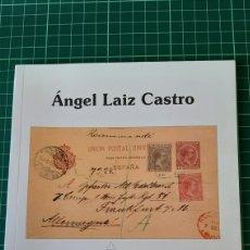Sellos: CATÁLOGOS ÁNGEL LAIZ CASTRO ENTEROS PISTLAKES ESPAÑA COLONIAS Y DEPENDENCIAS 2003. Lote 255326625