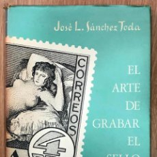 Francobolli: EL ARTE DE GRABAR EL SELLO, SÁNCHEZ TODA, 1969 / MUNDI-3774. Lote 256129820