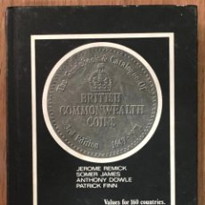 Sellos: THE GUIDEBOOK AND CATALOGUE OF BRITISH COMMONWEALTH COINS 1649-1971 - REMICK JEROME... MUNDI-3801. Lote 259776120