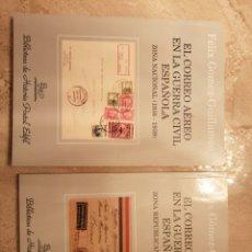 Francobolli: LOTE 2 LIBROS EL CORREO AÉREO EN LA GUERRA CIVIL ESPAÑOLA. Lote 260312790