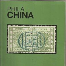 Francobolli: PHILA SELLOS DE CHINA - CATÁLOGO 1866 / 2003. Lote 260372265
