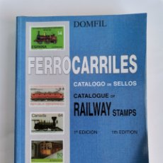 Sellos: DOMFIL FERROCARRILES CATÁLOGO DE SELLOS RAILWAY STAMPS. Lote 260834720