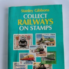 Sellos: COLLECT RAILWAYS ON STAMPS STANLEY GIBBONS FERROCARRILES. Lote 260835335