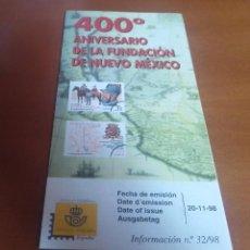 Sellos: FOLLETO INFORMACION Nº 32/98 400º ANIVERSARIO DE LA FUNDACION DE NUEVO MEXICO 1998 20-11-98. Lote 261929815