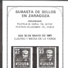 Sellos: SUBASTA SELLOS ZARAGOZA.FILATELIAS DUPLA Y VILLACAMPA. MAYO 1981. 28 PAGS. 22X16 CM.. Lote 261968210