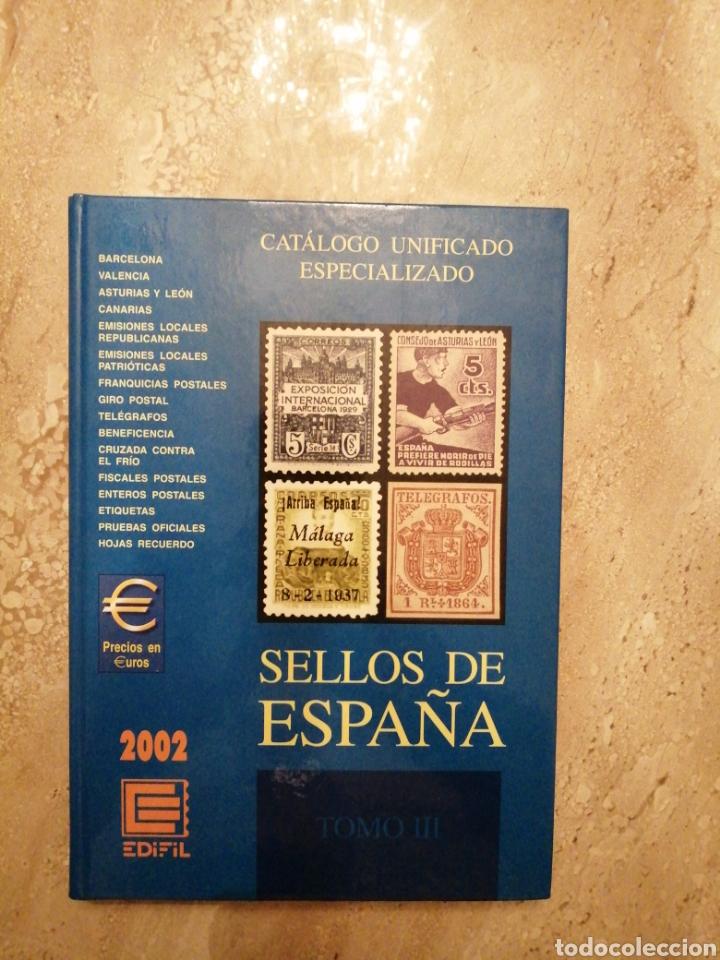 CATALOGO ESPECIALIZADO ESPAÑA EDICIÓN 2002 TOMO III (Filatelia - Sellos - Catálogos y Libros)