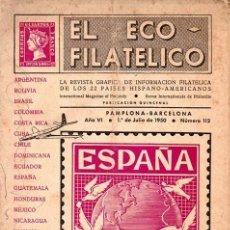 Sellos: EL ECO FILATÉLICO, MADRID, LOTE 11 REVISTAS DE 1950 A 1953 BUEN ESTAD. Lote 262310045